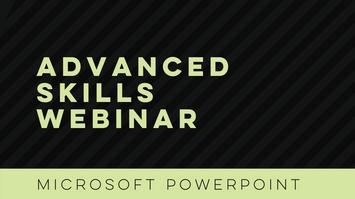 Microsoft PowerPoint: Advanced
