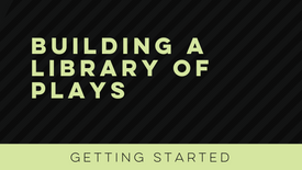 Building a Library of Plays