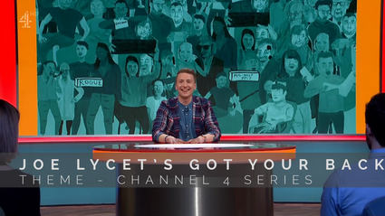 "Theme for ""Joe Lycett's Got Your Back"" - Channel 4"
