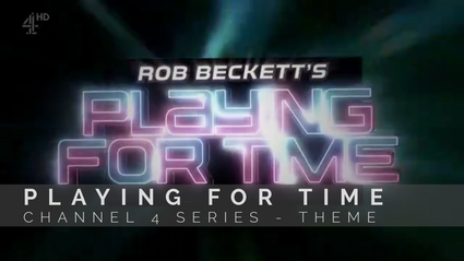 """Rob Beckett's Playing For Time"" Theme Music"