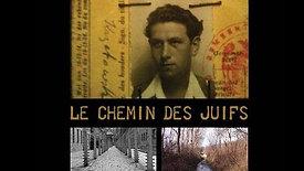 LE CHEMIN DES JUIFS | Feature documentary