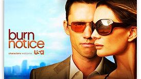 BURN NOTICE (series - USA Network/Fabrik Entertainment)