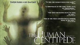 THE HUMAN CENTIPEDE | Cult horror