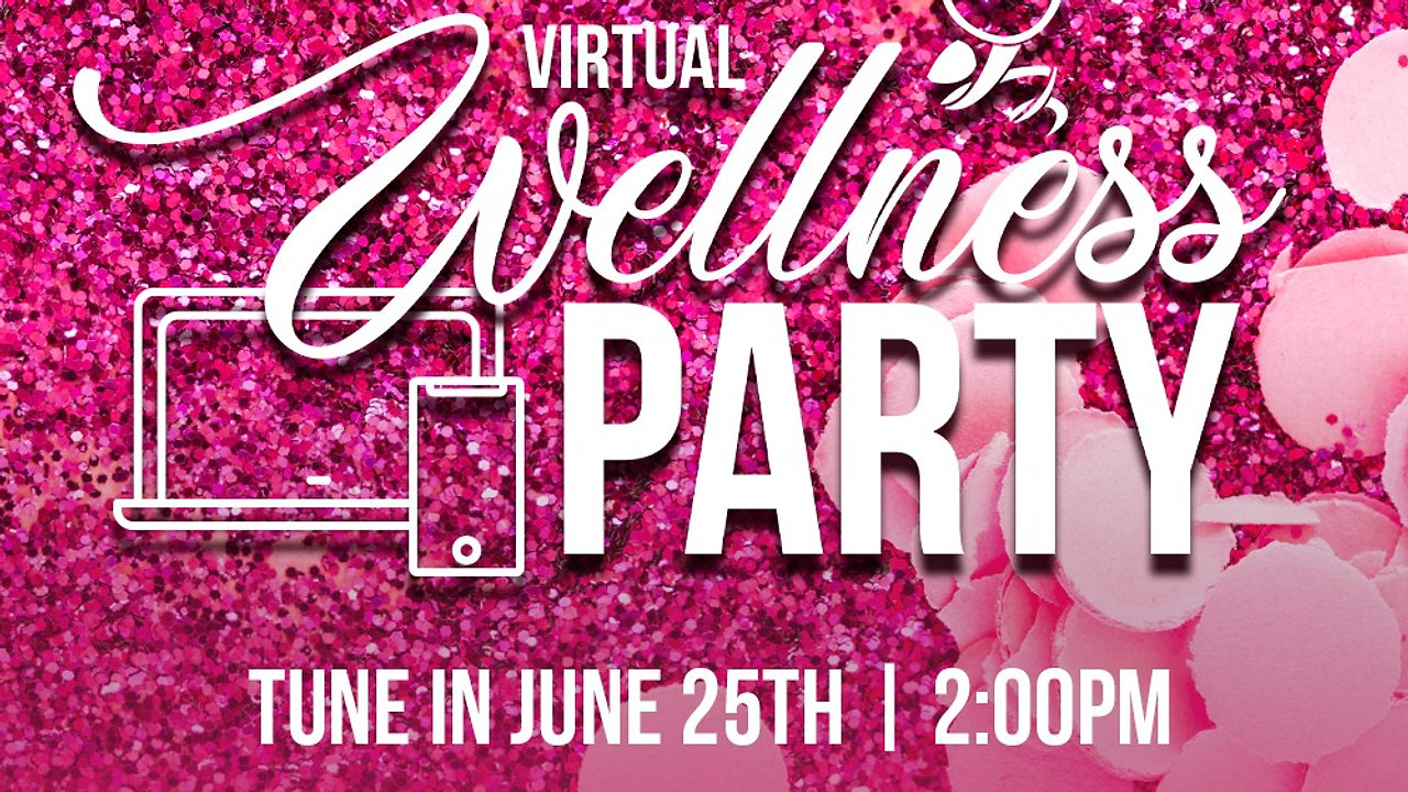 Virtual Wellness Party