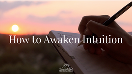 How to awaken Intuition
