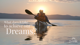 What does it take to achieve our dreams?