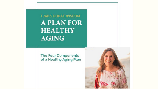 A Plan For Healthy Aging