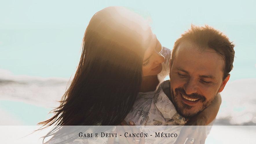 Gabi e Deivi - Cancún - México