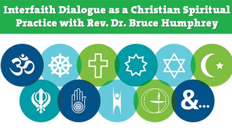 Interfaith Dialogue with Bruce Humphrey