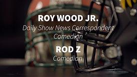 Comedians - Roy Wood Jr. & Rod Z