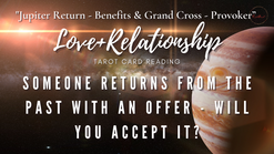 SOMEONE FROM THE PAST RETURNS WITH AN OFFER - WILL YOU ACCEPT IT?