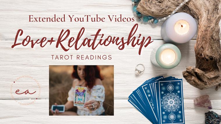 Extended Love+Relationship Readings