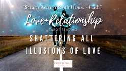 SHATTERING ALL ILLUSIONS OF LOVE