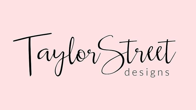Taylor Street Designs