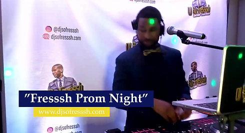 "June 15th - ""Fresssh Prom Night"""