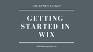 Getting Started In Wix