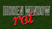 CM_002_Hidden Window Rot