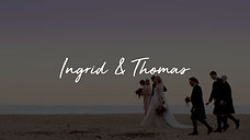 Ingrid & Thomas Wedding Film