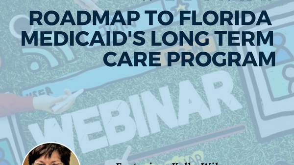 Roadmap to Florida Medicaid Long-Term Care