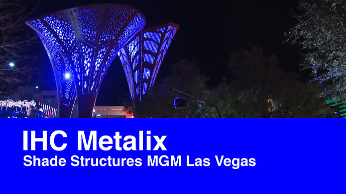 Shade Structures MGM Las Vegas door IHC Metalix