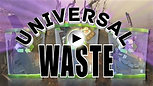 """Universal Waste """"Recycling"""""""