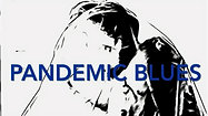 Pandemic Blues