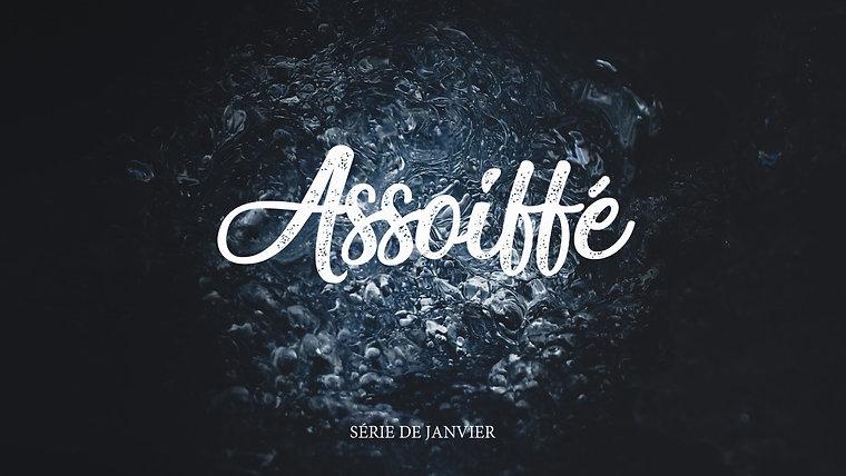 Série | Assoiffé