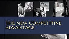 The New Competitive Advantage