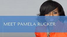 Meet Pamela Rucker