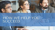 How We Help You Succeed