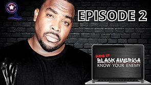 5/5/2021 | 6:00 PM | Wake Up Black America | Episode 2