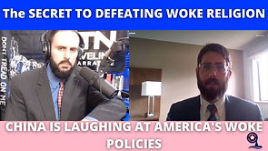 5/4/2021 | 6:00 PM | UTN | The SECRET TO DEFEATING WOKE RELIGION - CHINA IS LAUGHING AT AMERICA'S WOKE POLICIES