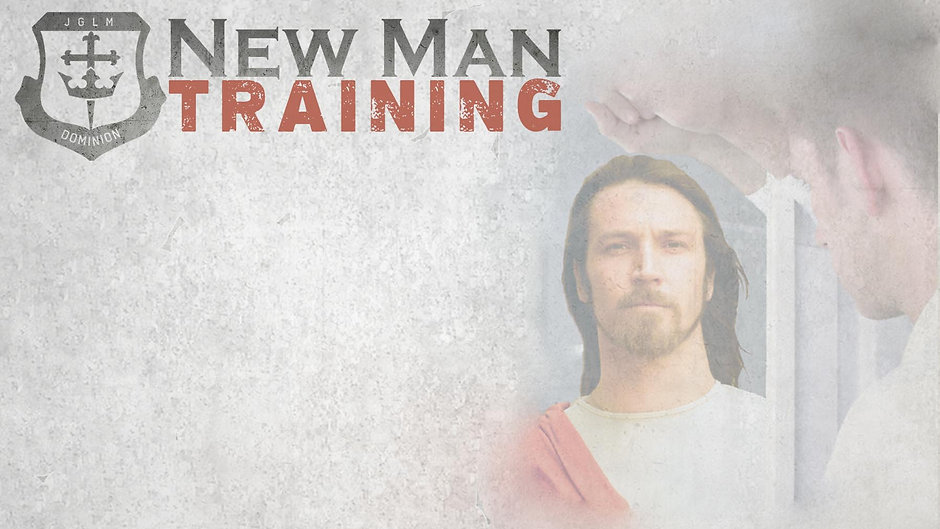 New Man Training