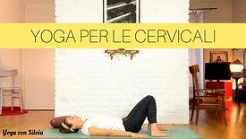 YOGA PER LE CERVICALI (15 minuti)