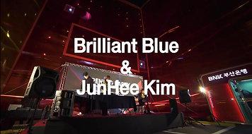 Brilliant Blue & JunHee Kim