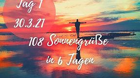 Tag 1 108 Sonnengrüsse 30.3.2021