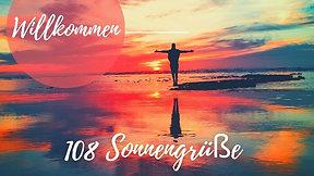 108 Sonnengrüsse WILLKOMMEN