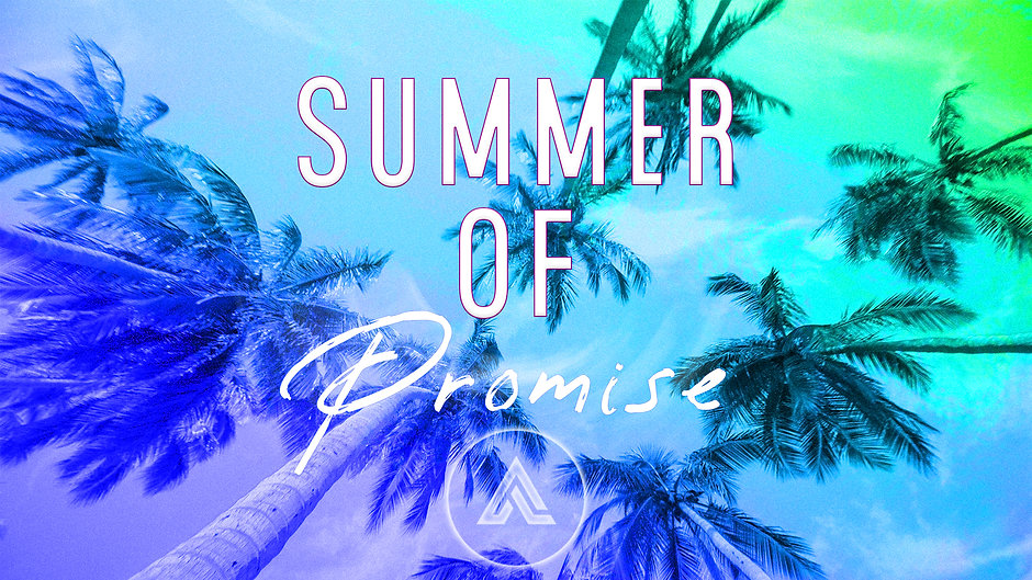 Summer Of Promise