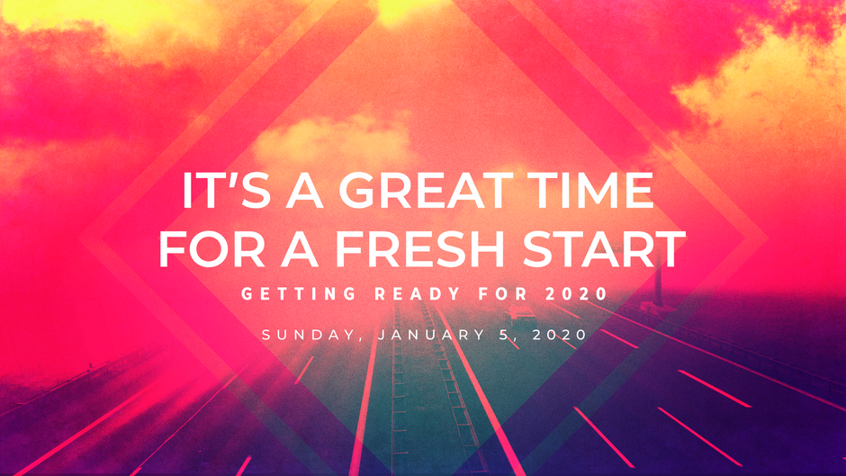 It's A Great Time For A Fresh Start
