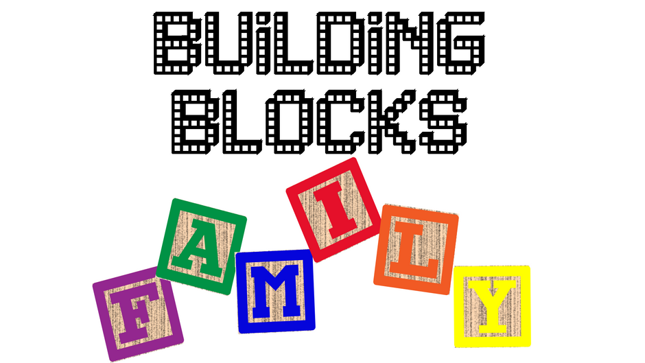 The Building Blocks Of A Family
