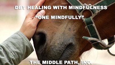 DBT Healing With Mindfullness