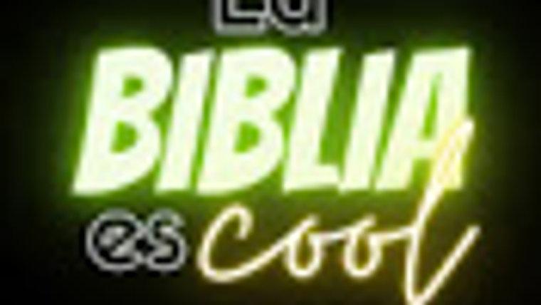 La BIBLIA es cool