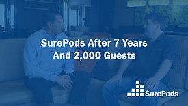 SurePods After 7 Years