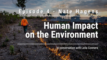 Ep 4 - Human Impact on the Environment