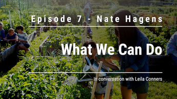 Ep 7 - What We Can Do