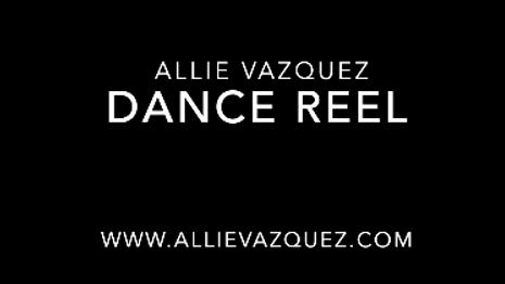 Allie Vazquez's Dance Reel