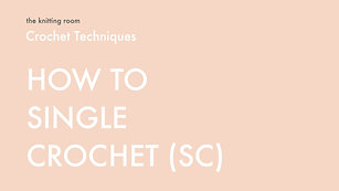 Crochet | Single Crochet (sc)