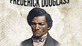 Chapter III:  Narrative of the Life of Frederick Douglass, an American slave