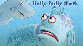 GEM Reading Series: The Pout-Pout Fish and the Bully Bully Shark