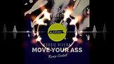 Robbie Rivera - Move Your Ass (Jean Anza Remix)